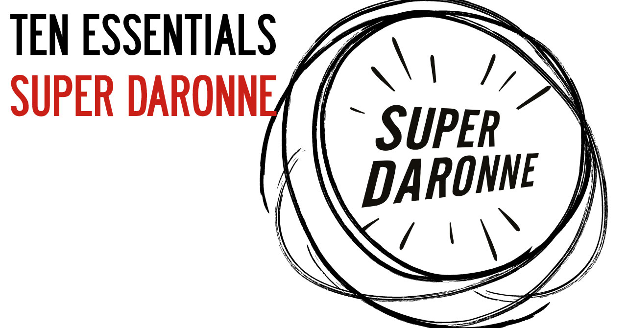 Ten Essentials Super Daronne