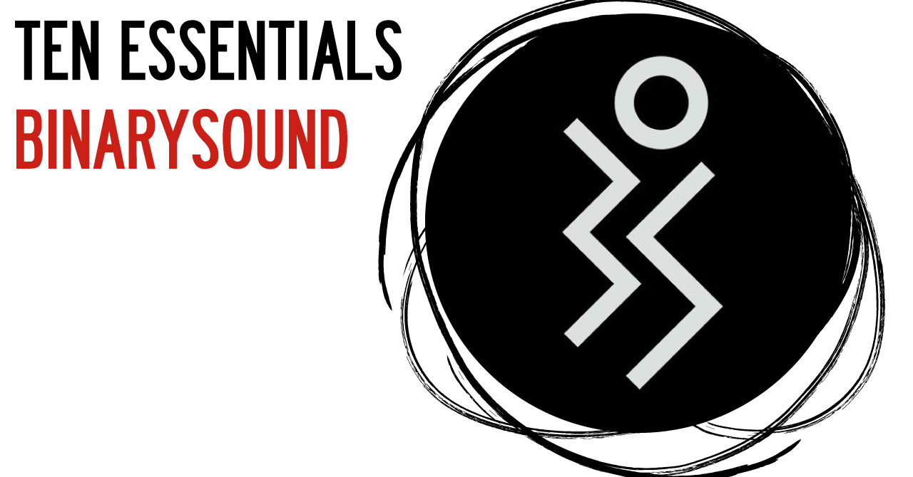 Ten Essentials de BinarySound