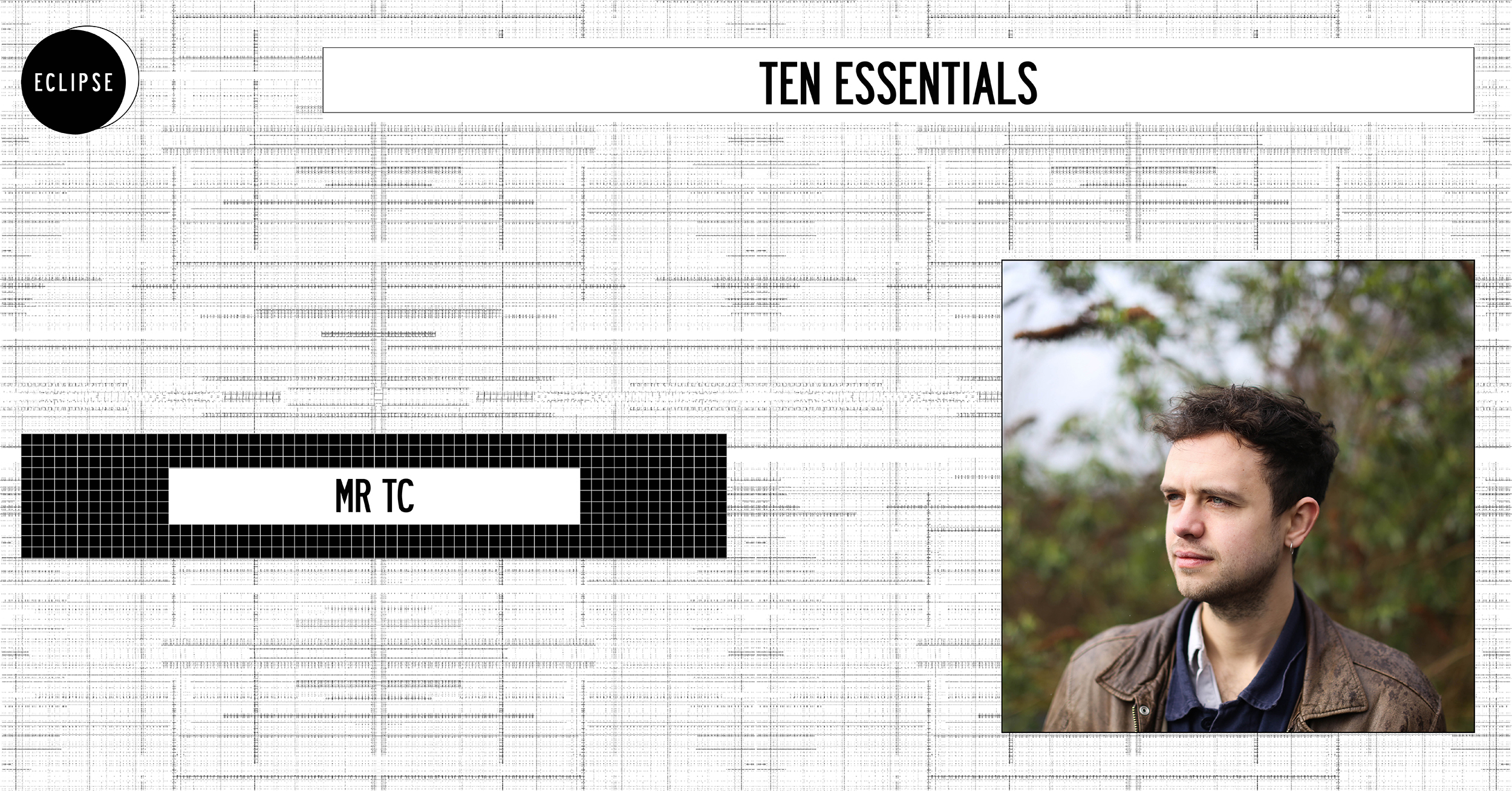 TEN ESSENTIALS DE MR TC