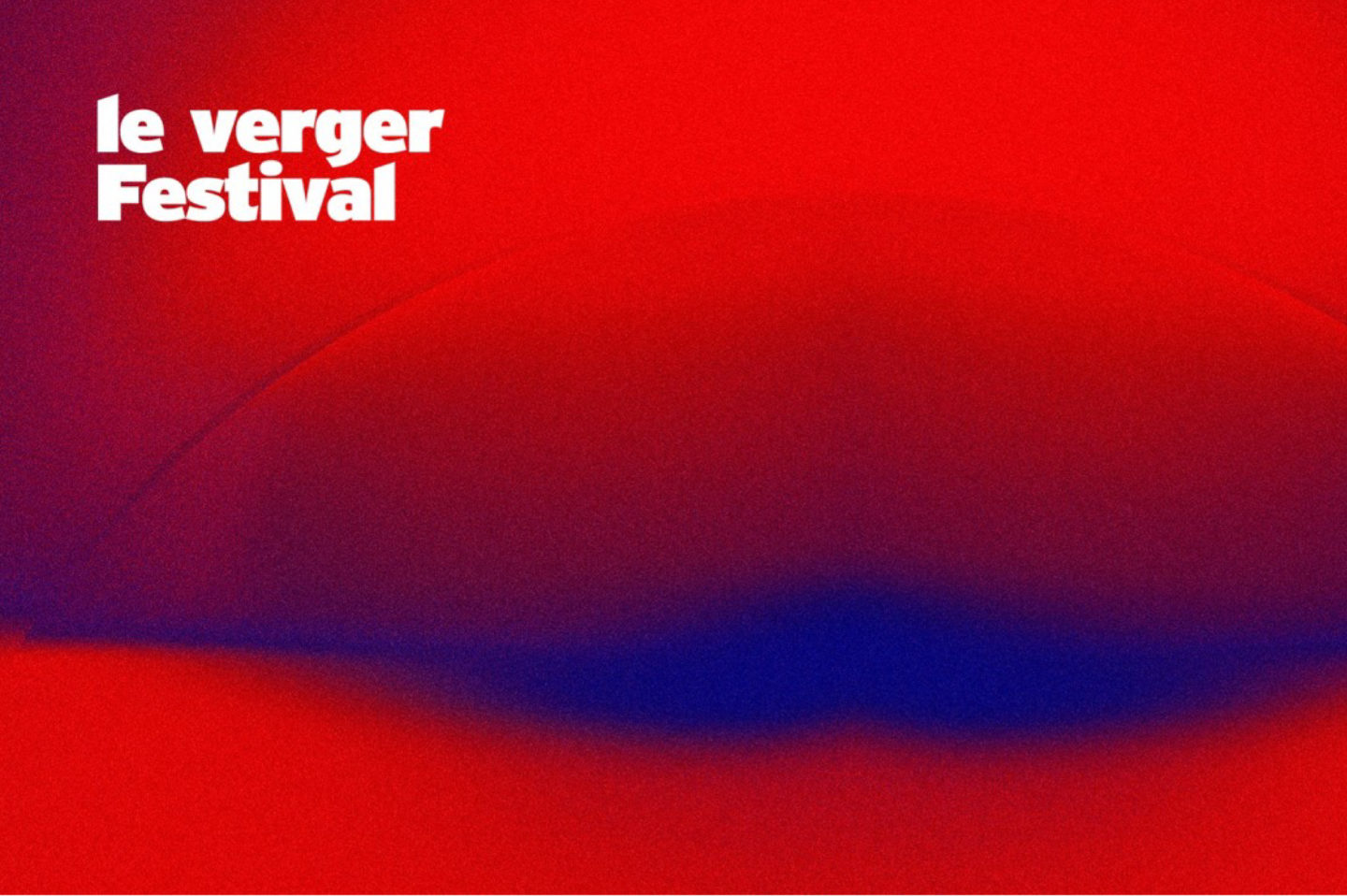Le Verger Festival by TPLT