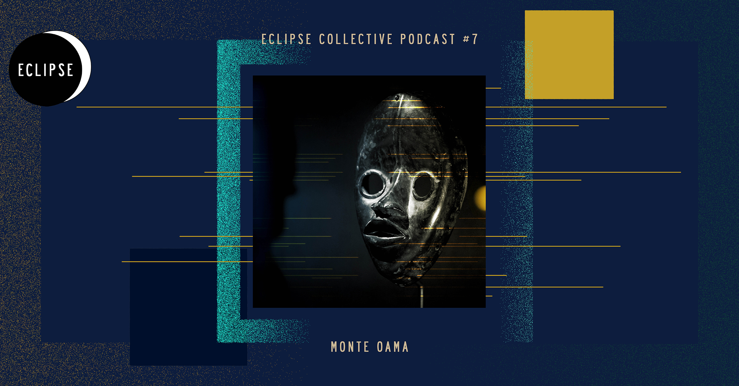 Eclipse Collective Podcast #7 - Monte oama