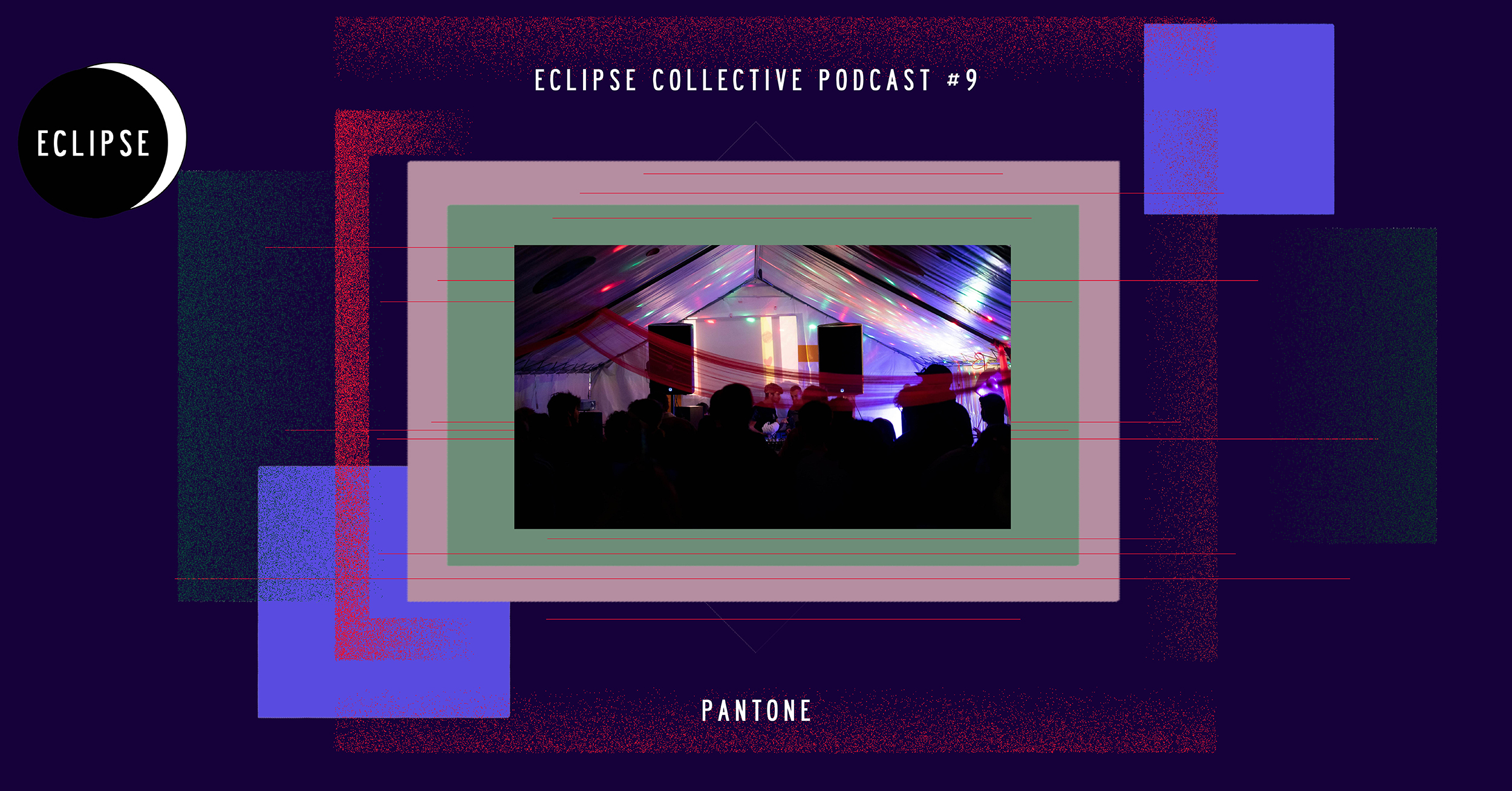 Eclipse Collective Podcast #9 - Pantone